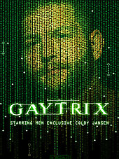 The Gaytrix Part Two- Colby Jansen and Daniel Johnson